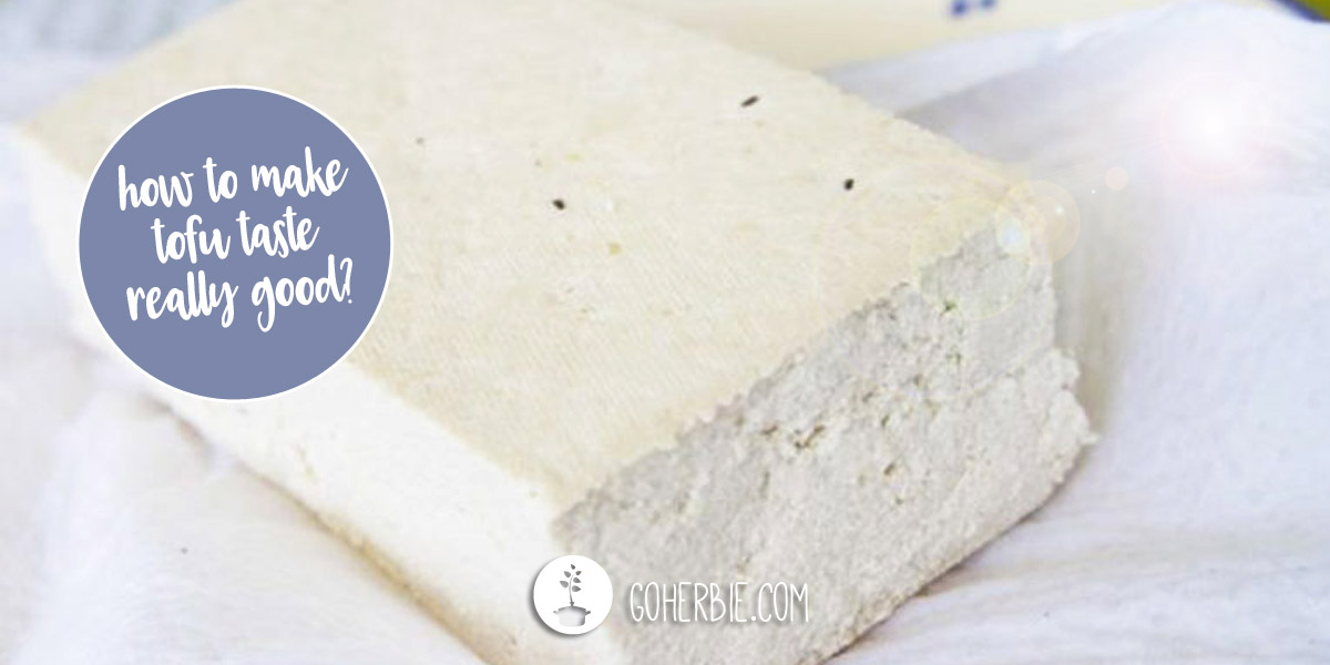 How to make tofu taste really good?