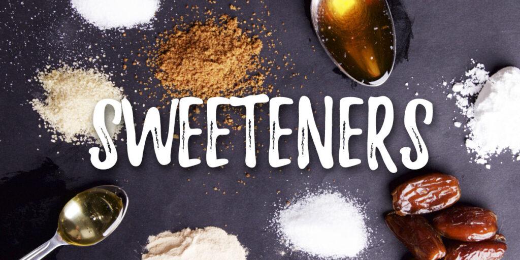 Grocery list - sweeteners