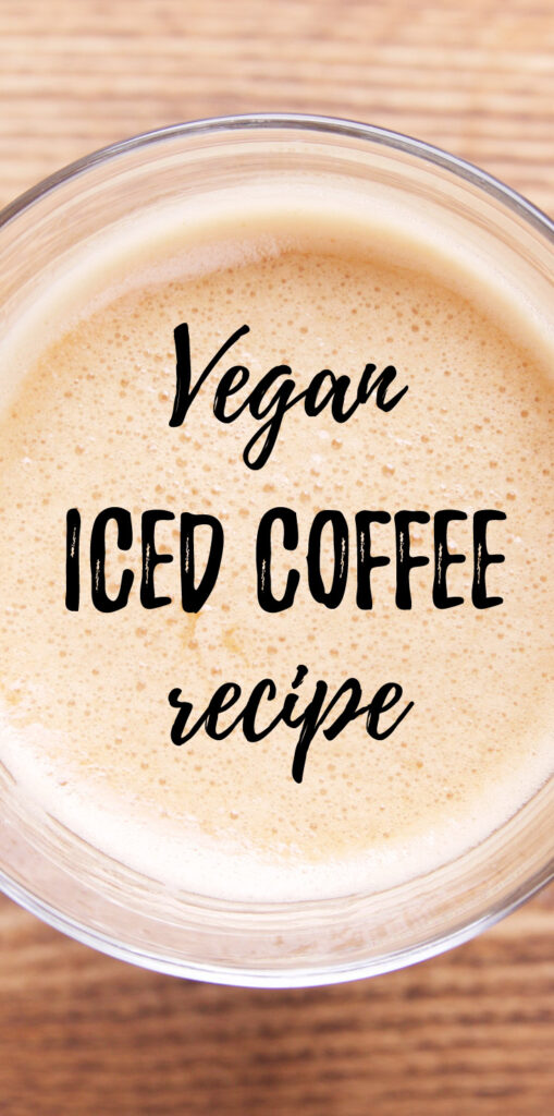 Vegan iced coffee recipe