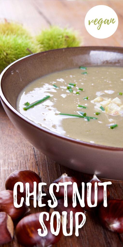 Chestnut soup - vegan recipe
